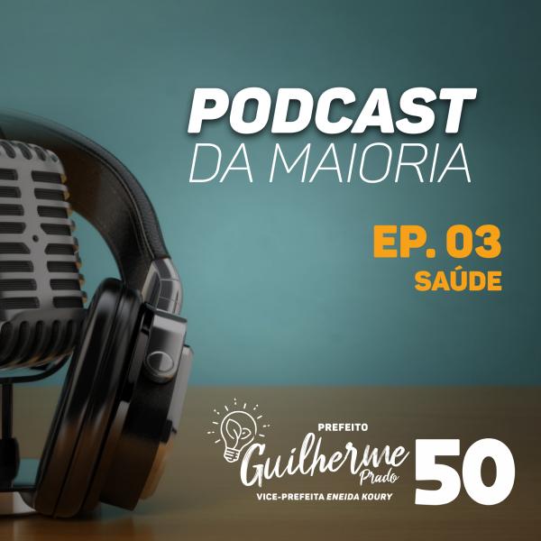 [Podcast da Maioria: Ep. 03 Saúde]